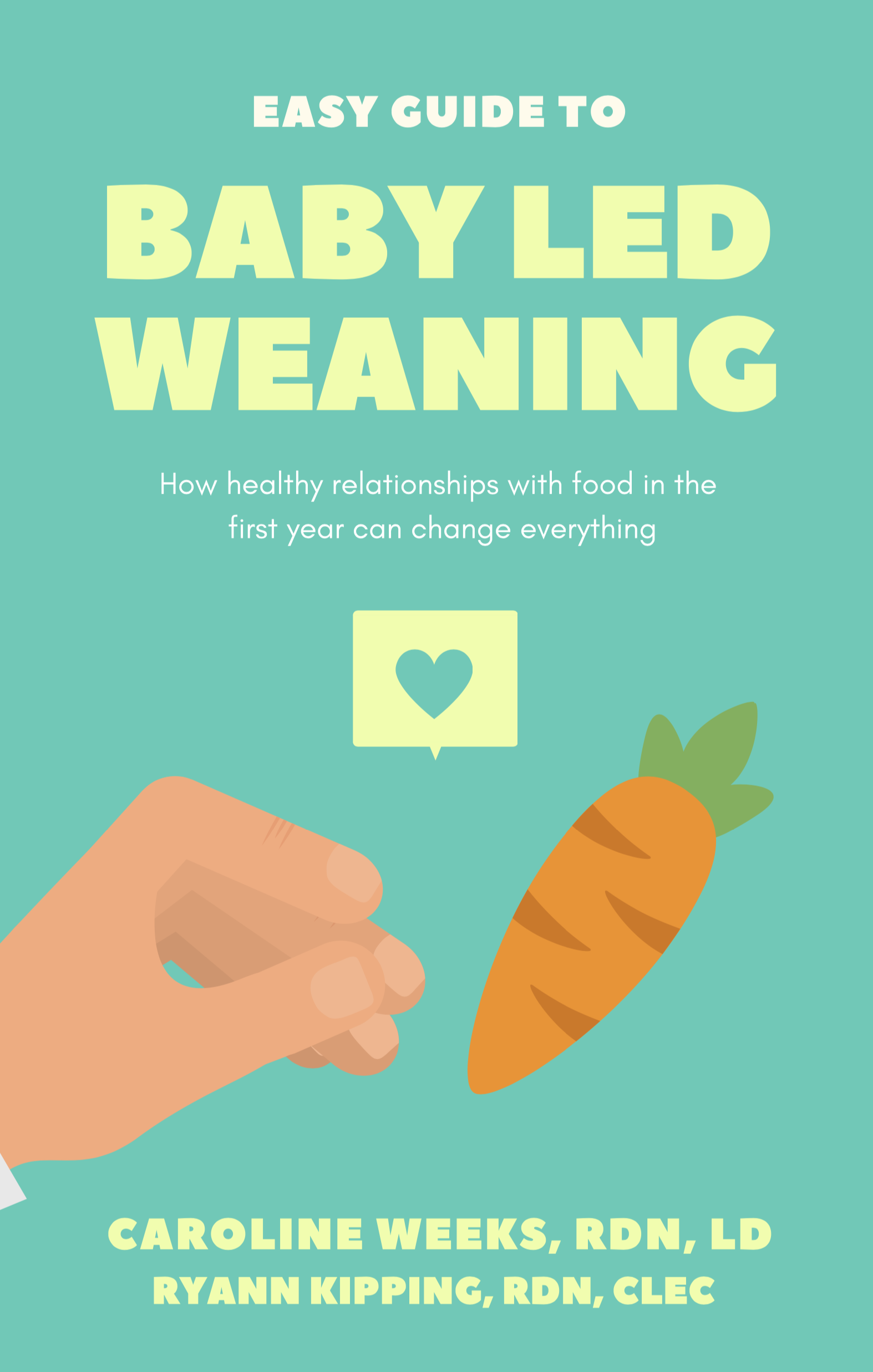 An Easy Guide to Baby Led Weaning — The Clinic Dietitian
